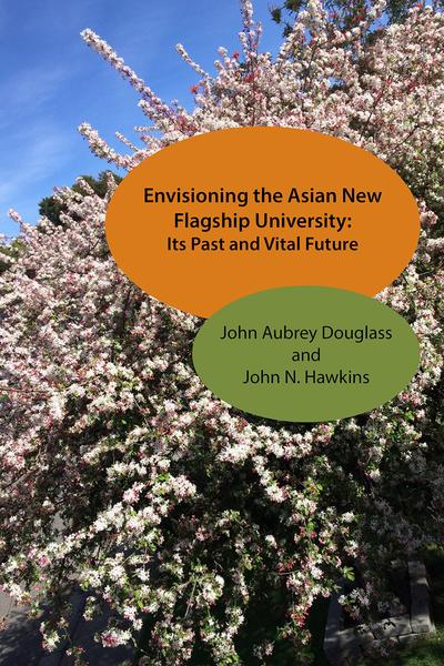 Envisioning the Asian New Flagship University Book Cover, with picture of cherry tree blossoms